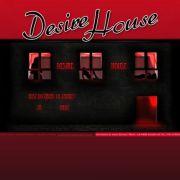 Desire House